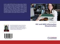Bookcover of HIV and AIDS Information Dissemination
