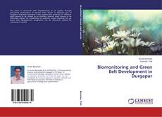 Bookcover of Biomonitoring and Green Belt Development in Durgapur