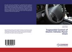 Bookcover of Trapezoidal Control of Electric Vehicles Power Chain