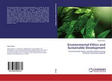 Bookcover of Environmental Ethics and Sustainable Development