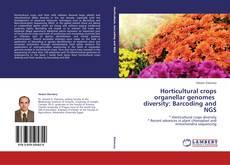Portada del libro de Horticultural crops organellar genomes diversity: Barcoding and NGS