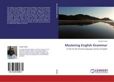 Bookcover of Mastering English Grammar