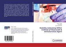 Bookcover of Stability indicating HPTLC method of Nicorandil & Antiulcerative Agent