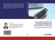 Bookcover of The Reading Content in Secondary School and University EFL Textbooks