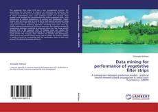 Bookcover of Data mining for performance of vegetative filter strips
