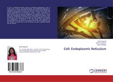 Bookcover of Cell: Endoplasmic Reticulum