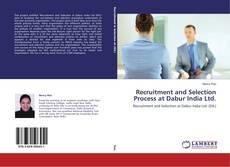 Couverture de Recruitment and Selection Process at Dabur India Ltd.