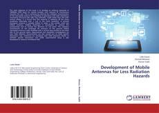 Buchcover von Development of Mobile Antennas for Less Radiation Hazards