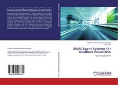 Couverture de Multi Agent Systems for Deadlock Prevention