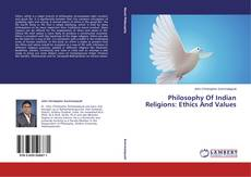 Copertina di Philosophy Of Indian Religions: Ethics And Values