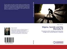 Capa do livro de Stigma, Suicide and the Mentally Ill