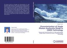 Couverture de Characterization of Single Photon Avalanche Diode in CMOS Technology