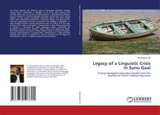 Bookcover of Legacy of a Linguistic Crisis in Sunu Gaal