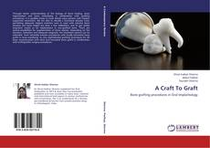 Bookcover of A Craft To Graft
