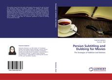 Bookcover of Persian Subtitling and Dubbing for Movies