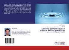 Bookcover of Landing performance on floor in artistic gymnastics