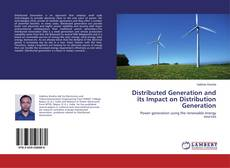 Bookcover of Distributed Generation and its Impact on Distribution Generation