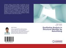 Bookcover of Qualitative Analysis in Structural Member by Retrofitting