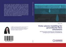 Couverture de Finite volume modelling for groundwater flow simulations
