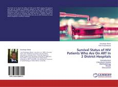 Bookcover of Survival Status of HIV Patients Who Are On ART In 2 District Hospitals