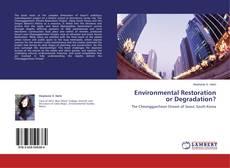 Environmental Restoration or Degradation?的封面