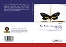 Copertina di Test Anxiety among tribal students
