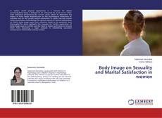 Copertina di Body Image on Sexuality and Marital Satisfaction in women