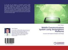 Borítókép a  Mobile Communications System using Stratospheric Platforms - hoz