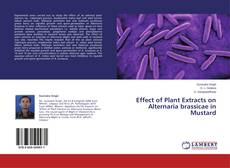 Bookcover of Effect of Plant Extracts on Alternaria brassicae in Mustard