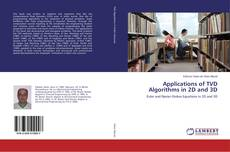Bookcover of Applications of TVD Algorithms in 2D and 3D