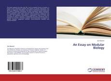 Bookcover of An Essay on Modular Biology