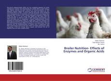 Couverture de Broiler Nutrition- Effects of Enzymes and Organic Acids