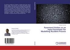 Обложка Pavement Friction as an Input Parameter for Modelling Accident Process