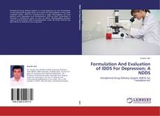 Copertina di Formulation And Evaluation of IDDS For Depression; A NDDS
