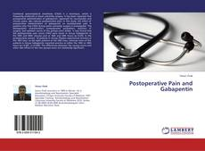 Bookcover of Postoperative Pain and Gabapentin