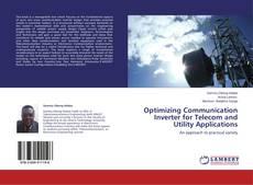 Optimizing Communication Inverter for Telecom and Utility Applications kitap kapağı