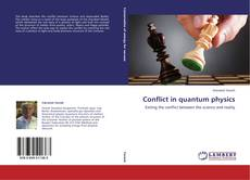 Bookcover of Conflict in quantum physics