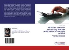 Relations between accounting and tax reflected in accounting policies kitap kapağı