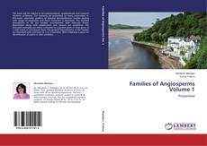 Обложка Families of Angiosperms Volume 1