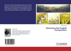 Bookcover of Mastering the English Composition