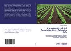 Borítókép a  Characteristics of Soil Organic Matter of Bulgarian Soils - hoz