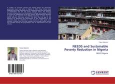 Bookcover of NEEDS and Sustainable Poverty Reduction in Nigeria