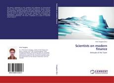 Bookcover of Scientists on modern finance