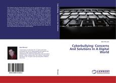 Capa do livro de Cyberbullying: Concerns And Solutions In A Digital World