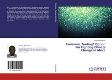 Emissions Trading? Option For Fighting Climate Change in Africa kitap kapağı