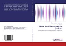 Couverture de Global Issues in Health Care Systems