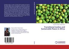 Bookcover of Transitional Justice and Sustainable Peace in Africa
