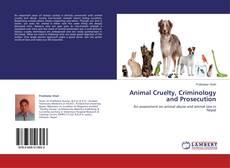 Обложка Animal Cruelty, Criminology and Prosecution