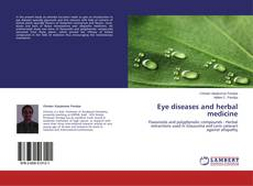 Bookcover of Eye diseases and herbal medicine