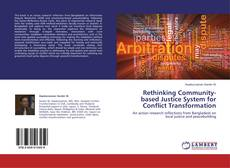 Bookcover of Rethinking Community-based Justice System for Conflict Transformation
